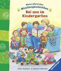 Meine allerersten Minutengeschichten: Bei uns im Kindergarten von Rosemarie Künzler-Behncke (2016, Gebundene Ausgabe)