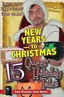 New Years to Christmas: 15 Queer Holiday Tales by Robbie Tursi-Masick, Warner Davidson, Peter Saenz (Paperback / softback, 2012)