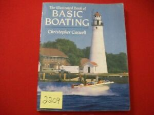 1990-THE-ILLUSTRATED-BOOK-OF-BASIC-BOATING-BY-CHRISTOPHER-CASWELL-BEGINNER-BOOK