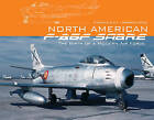 North American F-86F Sabre: The Birth of a Modern Air Force by Roberto Yanez, Avila Gonzalo (Paperback, 2015)