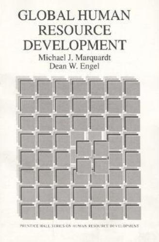 Global Human Resource Development by Marquardt, Michael J.; Engel, Dean W.