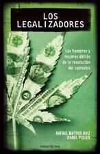Los legalizadores. Loshombres y las mujeres detras de la revolucion-ExLibrary