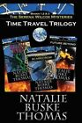 The Serena Wilcox Time Travel Trilogy: Books 1, 2 and 3: Project Scarecrow, Ruby Red, Future Beyond by Natalie Buske Thomas (Paperback / softback, 2014)