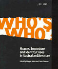 Who's Who: Hoaxes, Imposture and Identity Crises in Australian Literature by Maggie Nolan, Carrie Dawson (Paperback, 2004)