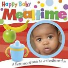 Happy Baby - Mealtime by Green Android Limited (Board book, 2013)