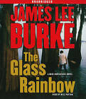 The Glass Rainbow by James Lee Burke (CD-Audio)