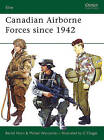 Canadian Airborne Forces Since 1942 by B. Horn (Paperback, 2006)