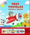 Fast Vehicles Moving & Talking by AZ Books, LLC(Board book)
