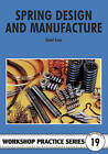 Spring Design and Manufacture by Tubal Cain (Paperback, 1988)