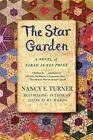 The Star Garden by Nancy E Turner (Paperback / softback, 2008)