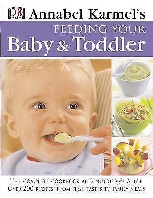 """AS NEW"" Feeding Your Baby and Toddler, Karmel, Annabel, Book"