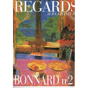 BONNARD REGARDS sur la  PEINTURE Table servie et jardin 1934 Huile Guggenhein NY