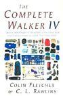 Complete Walker, the: #IV by Rawlins C Fletcher Colin (Paperback, 2002)