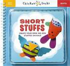 Short Stuffs: Create Your Own No-Sew Stuffed Animals by Scholastic US (Mixed media product, 2008)