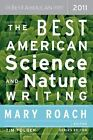 Best American: The Best American Science and Nature Writing 2011 (2011, Paperback)