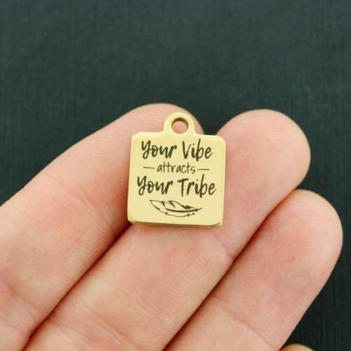 BFS4435GOLD Gold Stainless Steel Charm Your vibe attracts your tribe