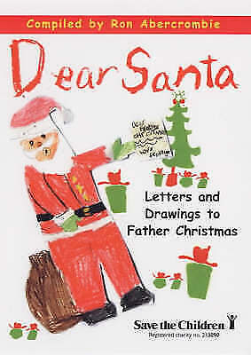 1 of 1 - Dear Santa: Letters and Drawings to Father Christmas, , Very Good Book