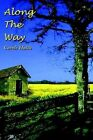 Along The Way 9780759664074 by Carole Hutch Hardcover