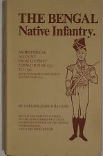 The Bengal Native Infantry First Formation in 1757 to 1796 Reference Book