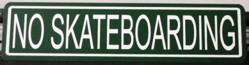 METAL STREET SIGN NO SKATEBOARDING SKATEBOARD DOGTOWN