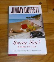Jimmy Buffett -swine Not -hc 1st Ed. Unread 6 X 9