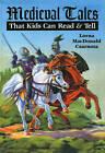 Medieval Tales by Lorna MacDonald Czarnota (Paperback / softback, 2009)