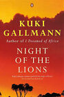 Night of the Lions by Kuki Gallmann (Paperback, 2000)