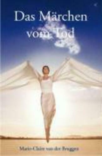 Das Märchen vom Tod Marie-Claire van der Bruggen Buch Deutsch 2009