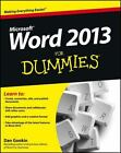 Word 2013 for Dummies by Sandra Geisler and Dan Gookin (2013, Paperback)