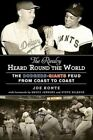 Rivalry Heard 'round The World 9781613213995 Hardback