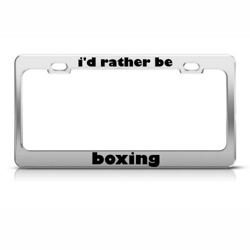 RATHER BE BOXING Metal License Plate Frame Tag Holder Two Holes