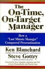 The On-time On-target Manager 9780060574598 by Ken Blanchard Hardcover