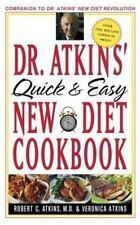 Dr. Atkins' Quick and Easy New Diet Cookbook Atkins, Robert C., Atkins, Veronic