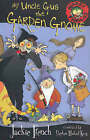 My Uncle Gus the Garden Gnome by Jackie French (Paperback, 2004)