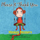 Please and Thank You by North Parade Publishing (Paperback, 2015)