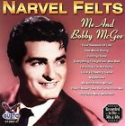 Me and Bobby McGee * by Narvel Felts (CD, May-2006, Gusto Records)