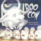 Boo Cow by Patricia Baehr (Paperback / softback, 2012)