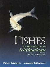 Fishes: An Introduction to Ichthyology (4th Edition) by Moyle, Peter B., Cech,