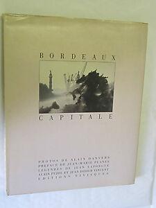 Alain-Danvers-034-Bordeaux-Capitale-034-Editions-Vivisques-1986