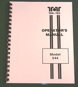 Premium Card Stock Covers /& 28lb Paper! TenTec Model 544 Instruction Manual