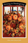 Getting to Thanksgiving by Brett Bohl, Allen Bohl (Paperback / softback, 2007)