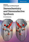 Stereochemistry and Stereoselective Synthesis: An Introduction by Gabor Hornyanszky, Zoltan Boros, Mihaly Nogradi, Laszlo Poppe, Jozsef Nagy (Paperback, 2016)