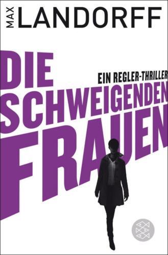 1 von 1 - Die schweigenden Frauen / Gabriel Tretjak Bd.3 von Max Landorff UNGELESEN