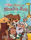 The Story of Noah's Ark: A Spark Bible Story by Caryn Dahlstrand Rivadeneira (Hardback, 2016)