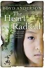 The Heart Radical by Boyd Anderson (Paperback, 2014)