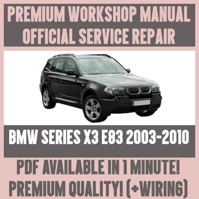 official workshop manual service repair for bmw x3 e83 2003 2010 rh ebay com wiring diagram bmw x5 2003 wiring diagram bmw x5