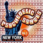 Psychedelic States: New York in the 60s, Vol. 3 by Various Artists (CD, Aug-2011, Gear Fab)
