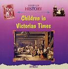 Children in Victorian Times by Jill Barber (Hardback, 2005)