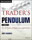 The Trader's Pendulum: The 10 Habits of Highly Successful Traders by Jody Samuels (Paperback, 2015)