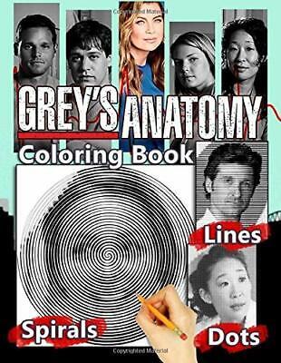Grey S Anatomy Dots Lines Spirals Coloring Book Paperback 2020 Ebay